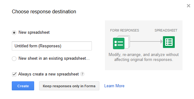 The information entered into Google Forms will be stored in a Google Spreadsheet